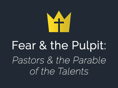Fear & the Pulpit